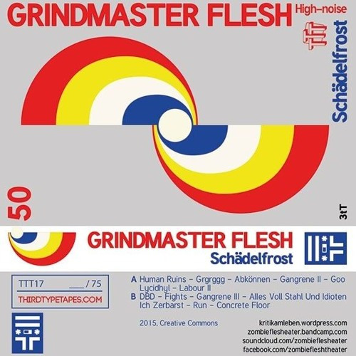 TTT17/// Grindmaster Flesh_Schädelfrost_démo/preview