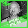Tomcraft - in the mix - April 2016
