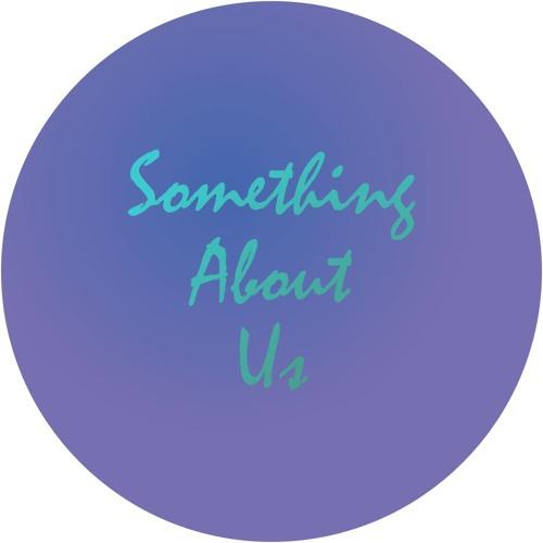 Something About Us (Alex Foley ReMake) ReMaster