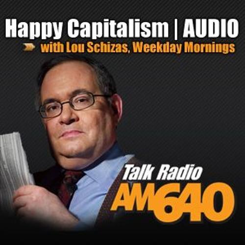 Happy Capitalism with Lou Schizas - Thursday April 7th 2016 @ 8:55am