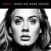 When we were young'ADELE(INSTRUMENTAL)FREE DOWNLOAD