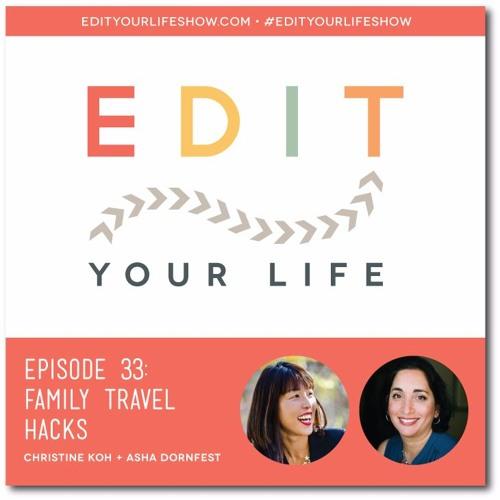 Episode 33: Family Travel Hacks