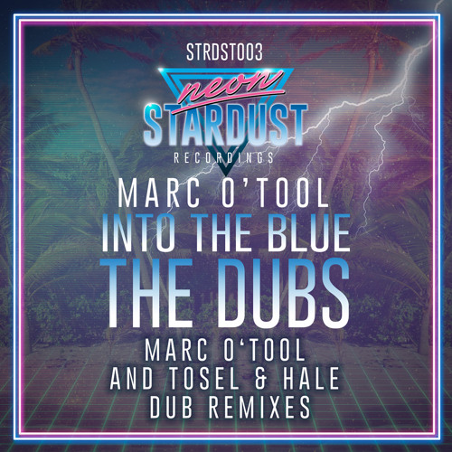 Marc O'Tool - Into The Blue (Tosel & Hale DUB) [STRDST003]
