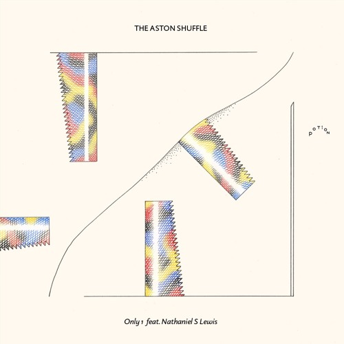 """The Aston Shuffle : """"Only 1"""" feat. Nathaniel S Lewis"""