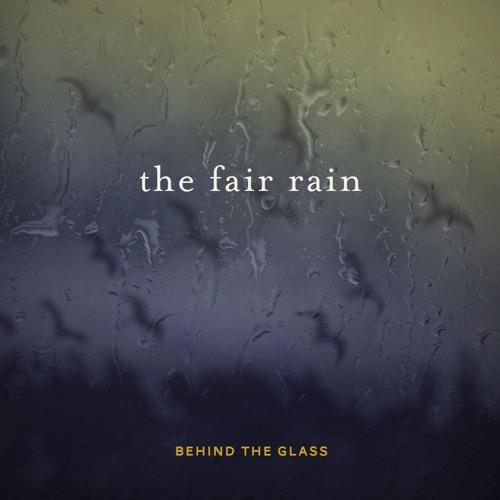 The Fair Rain - The Banks Of Tahiti