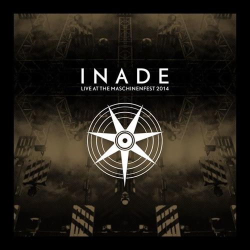 Inade -  Live At The Maschinenfest 2014 (RAUB-043 / Pflicht 067)