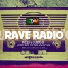 Rave Radio Episode 068 with The Magician