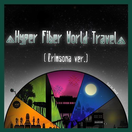 Hyper Fiber World Travel [Worldcore]