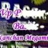 Vp Premier - Kanchan Megamix - Bassic mp3