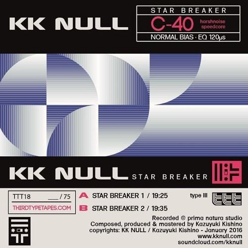 TTT18/// KK NULL_STAR BREAKER_démo/preview