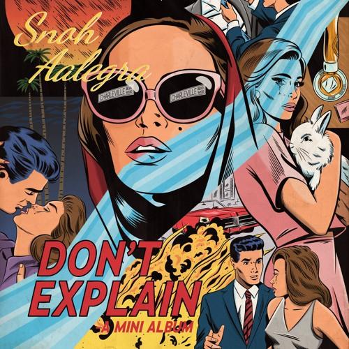 DON'T EXPLAIN - A mini album