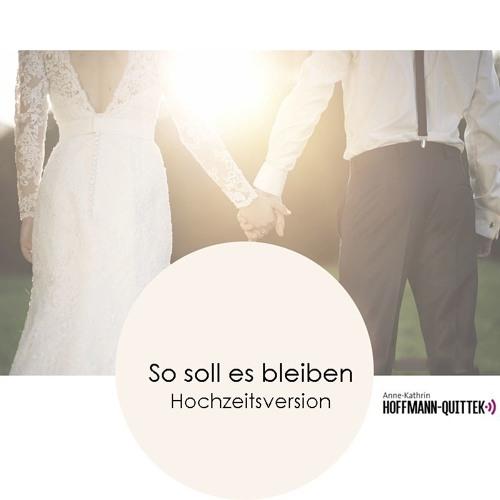 So Soll Es Bleiben Hochzeits Version