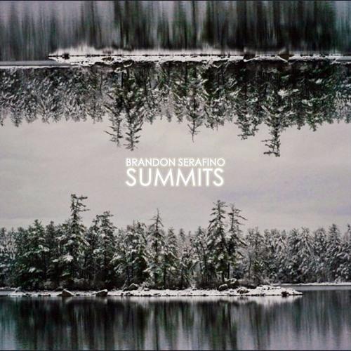 Brandon Serafino - Summits