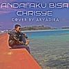 Andai Aku Bisa - Chrisye (Cover).mp3