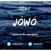 Zizibo - Jówó (Prod. by RadoBeats)