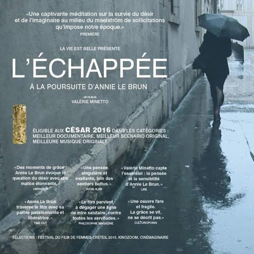 L'Echappée, A la Poursuite d'Annie Le Brun [Soundtrack][2014]