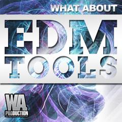 EDM Tools - SPLICE Sounds Exclusive [Electro / Progressive Kick & Drum Samples, Melody Loops & More]