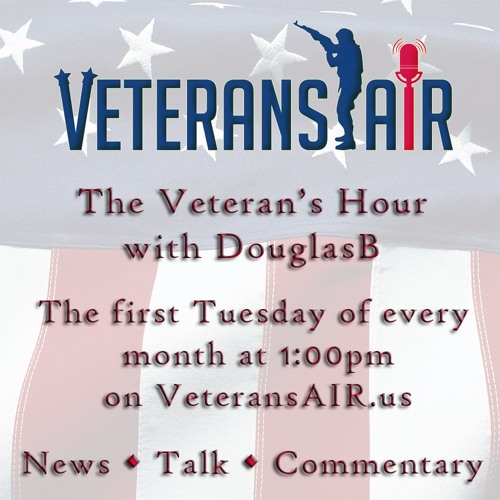 Veterans Air - First Tuesday at 1pm on Conroe's FM 104.5/106.1 and irlonestar.com