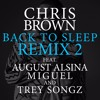 Fuck You Back To Sleep Remix Ft August Alsina, Miguel, Trey Songz
