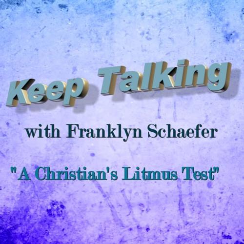 A Christian's Litmus Test