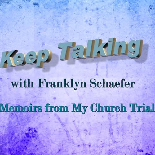 Memoirs from My Church Trial