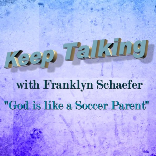 God is Like a Soccer Parent