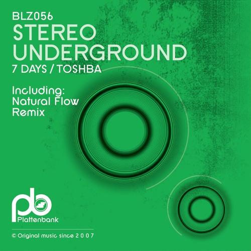 BLZ056 Stereo Underground - 7 Days / Toshba