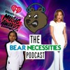 Bear Necessities Podcast Show 13