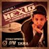 Nexto Mixtape Vol 1 (the Beginning But Not The End )