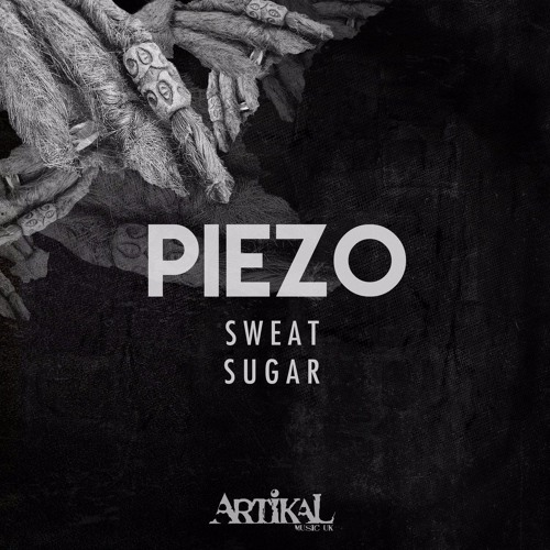 Piezo - Sugar [Artikal Music UK]