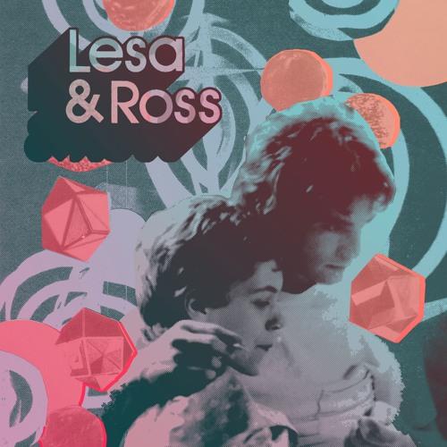Lesa & Ross - I'll Be Your Mirror