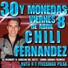 2016 - ABRIL 8 - 30 Y MONEDAS EL CHILI FERNANDEZ Portada del disco