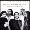 Fifth Harmony - Work From Home Feat. Ty Dolla $ign.mp3