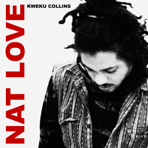 Kweku Collins – Nat Love