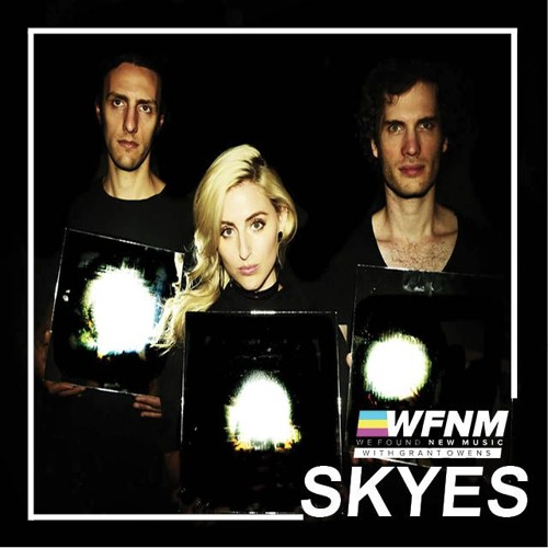 SKYES Interview   WE FOUND NEW MUSIC With Grant Owens At SXSW 2016