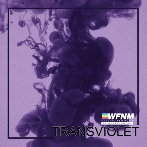 TRANSVIOLET INTERVIEW Ft. Brian Hernandez Of Forbes  - WE FOUND NEW MUSIC With Grant Owens