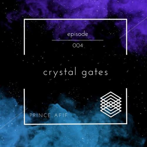 Prince Afif - Crystal Gates Episode 004