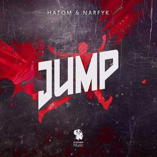 Hatom & Narfyk - Jump (Original Mix)