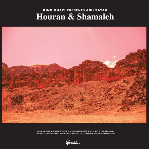 King Ghazi presents Abu Sayah - Houran & Shamaleh