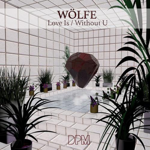 Premiere: WÖLFE - Love Is (DJ Direct Remix)