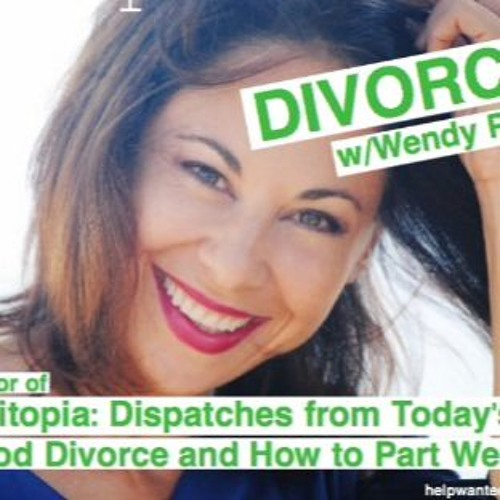 The Magical Mystery Tour Apr 8 2016 Wendy Paris SPLITOPIA Good Divorce & How To Part Well