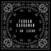 Furkan Kahraman - I Am Legend