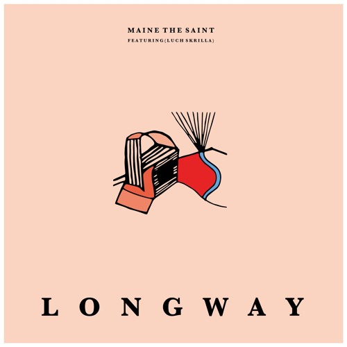 Long Way Ft. Luch Skrilla [Prod. Jake Jesus]