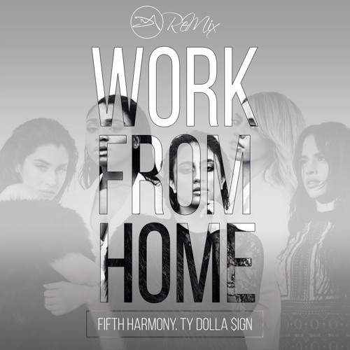 Work From Home (Dipz Mistry Remix)
