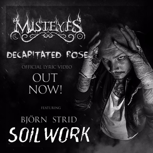 Decapitated Rose (feat. Björn Strid from SOILWORK)