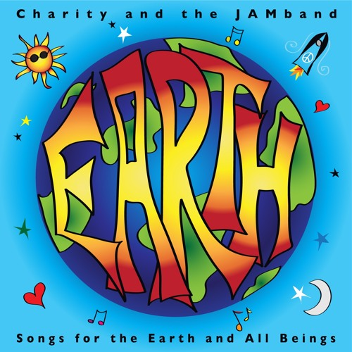 EARTH by Charity and the JAMband