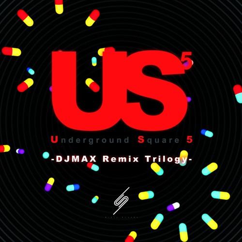 [Crossfade] SSCD-0019 Underground Square 5 -DJMAX Remix Trilogy-