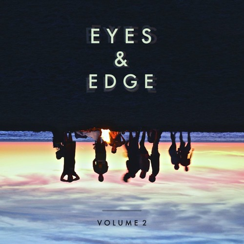 EYES & EDGE VOL. 2 BY QUAZ