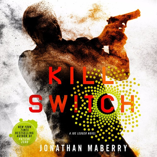 Kill Switch by Jonathan Maberry, audiobook excerpt