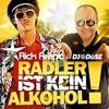 Rick Arena feat. DJ Düse - Radler Ist Kein Alkohol (Cloud Seven & eXo Beerleg Mix)